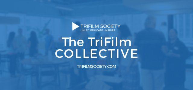 Why I run the TriFilm Society
